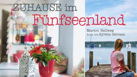 Zuhause im Fünfseenland zu sein, wünschen sich viele Menschen. Marion Hellweg hat einige besucht, denen dieses Glück zuteil wurde. Homestories der besonderen Art!