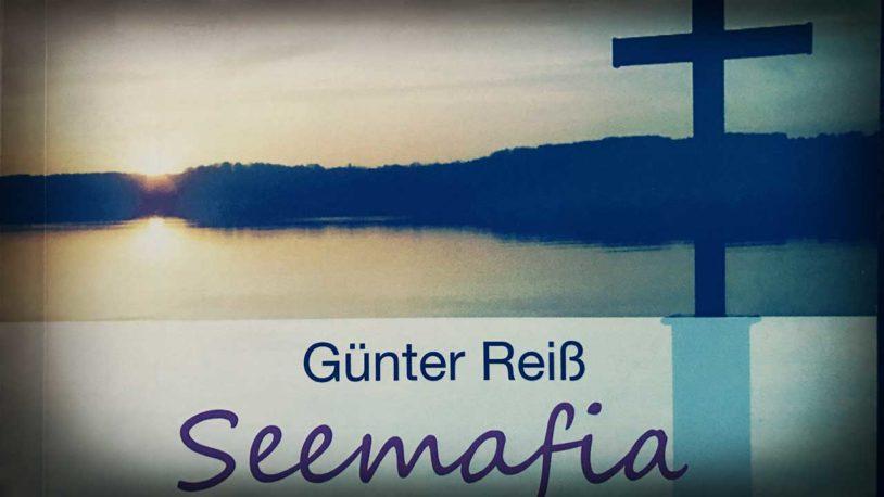 """Der Starnberg Krimi """"Seemafia"""" von Günter Reiß, erschienen im Schardt Verlag"""