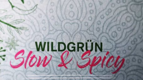 WILDGRÜN - Slow & Spicy von Angela Schult